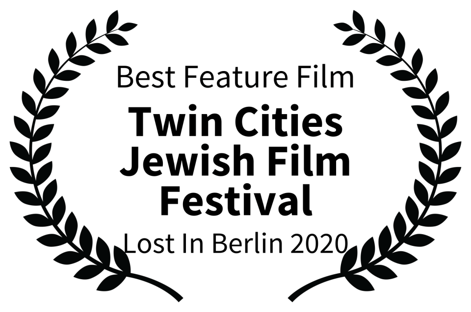Best Feature Film - Twin Cities Jewish Film Festival - Lost In Berlin 2020