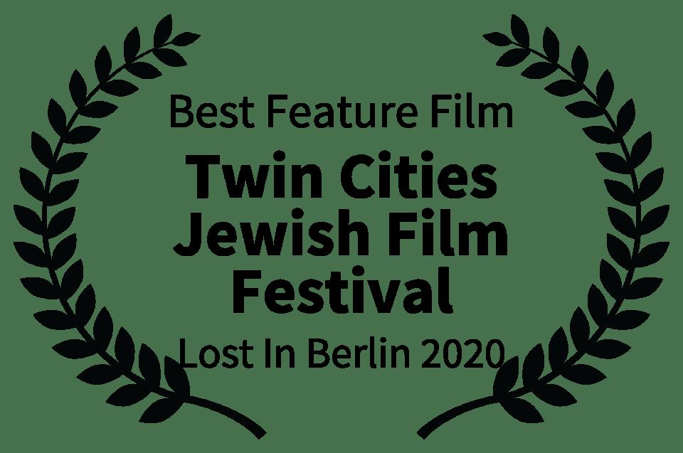 Best Feature Film - Twin Cities Jewish Film Festival - Lost In Berlin 2020