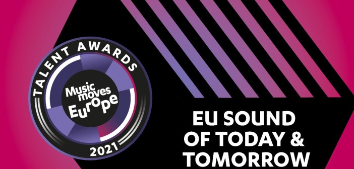 ESNS21: Music Moves Europe Talent Awards