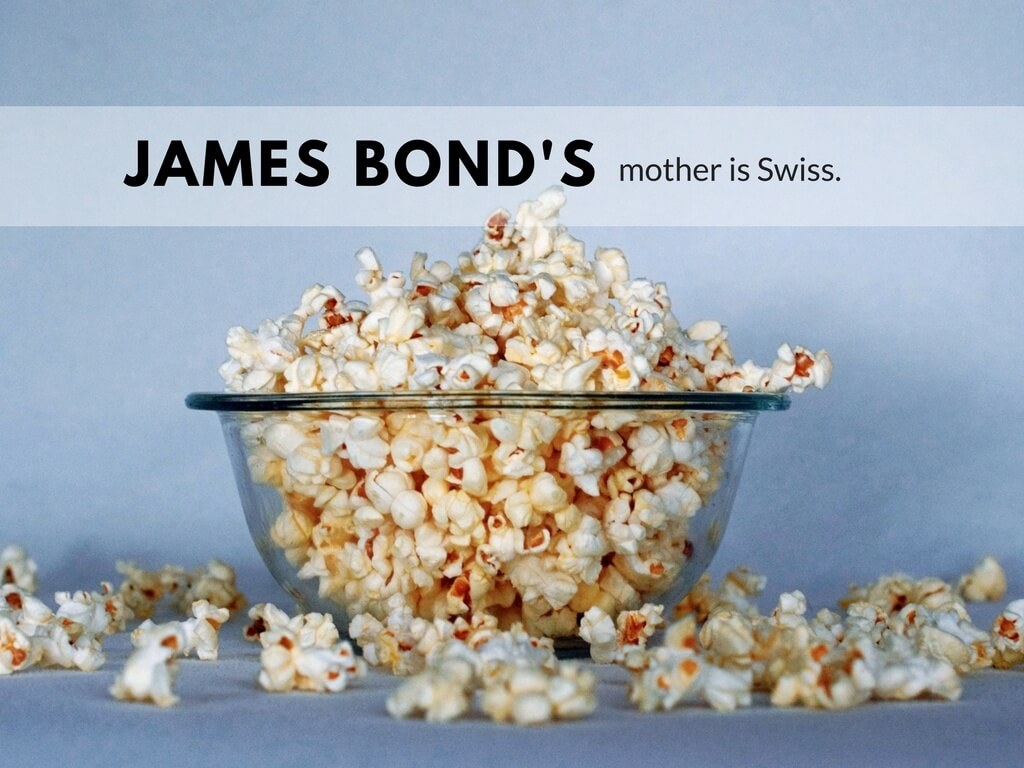 James bond's mother is Swiss