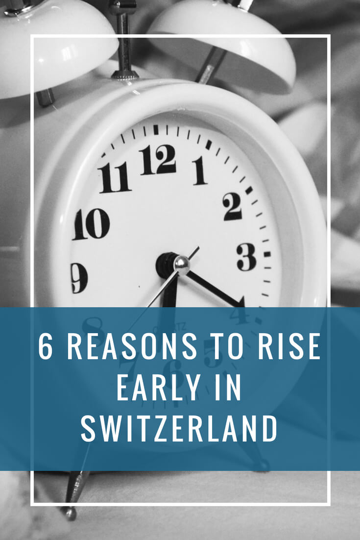 Getting out of bed before sunrise is not everyone's cup of tea. In this post, you'll find six reasons why getting up early does occasionally make sense in Switzerland.