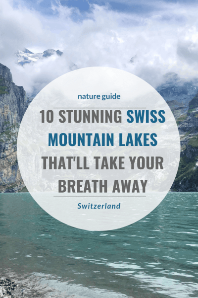 Switzerland has over 1.500 lakes, which makes it hard to pick the ones to visit. This post contains 10 beautiful Swiss mountain lakes I think you'll love.