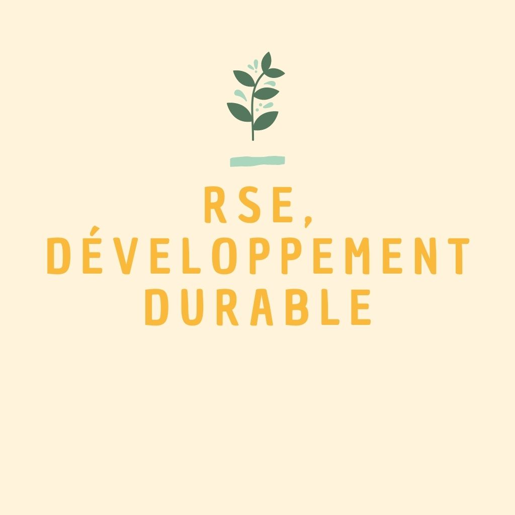 RSE, développement durable