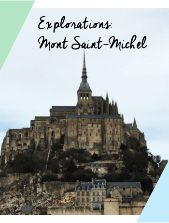 Mont saint-Michel France explorations