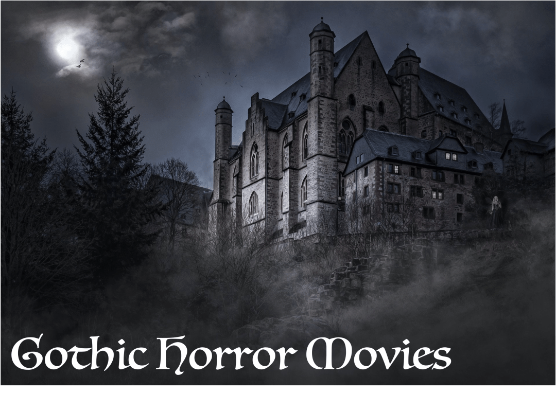 gothic horror movies scary spooky haunted house