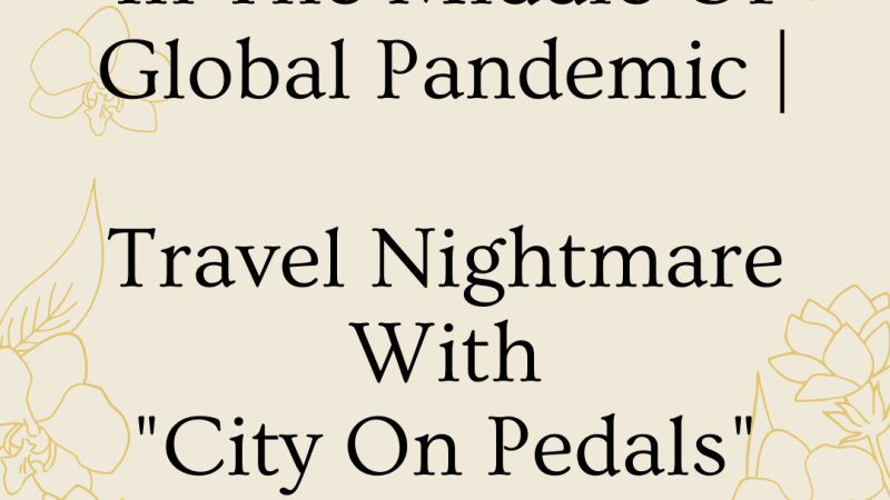 """In The Middle Of Global Pandemic 