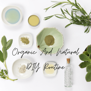 Skincare at home | Organic And Natural DIY Routine