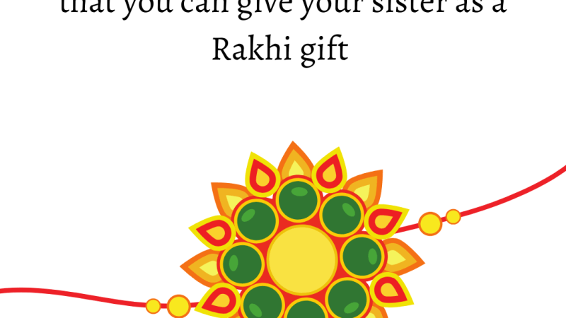 10 Best Raksha Bandhan dresses that you can give your sister as a Rakhi gift