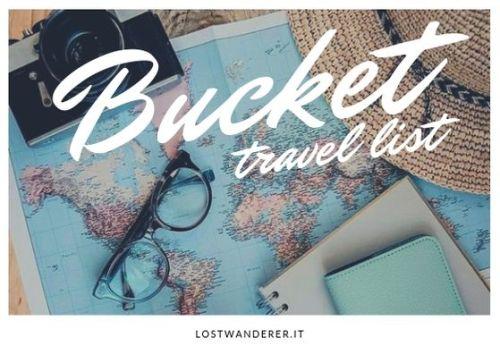 bucket list travel list, cose da fare prima di morire