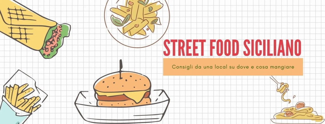 Copertina dell'articolo sullo Street Food in Sicilia, raffigurati ci sono vari cibi in versione stilizzata