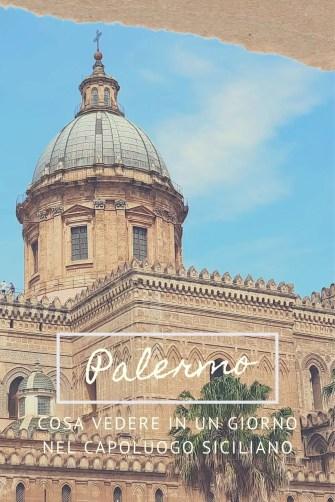 Pin per Pinterest di Palermo in un Giorno Lost Wanderer