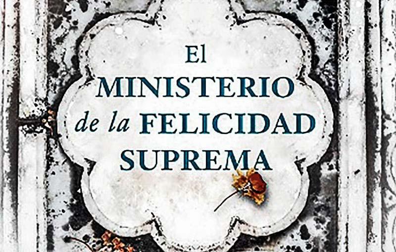 portada del libro el ministerio de la felicidad suprema de arundhati roy