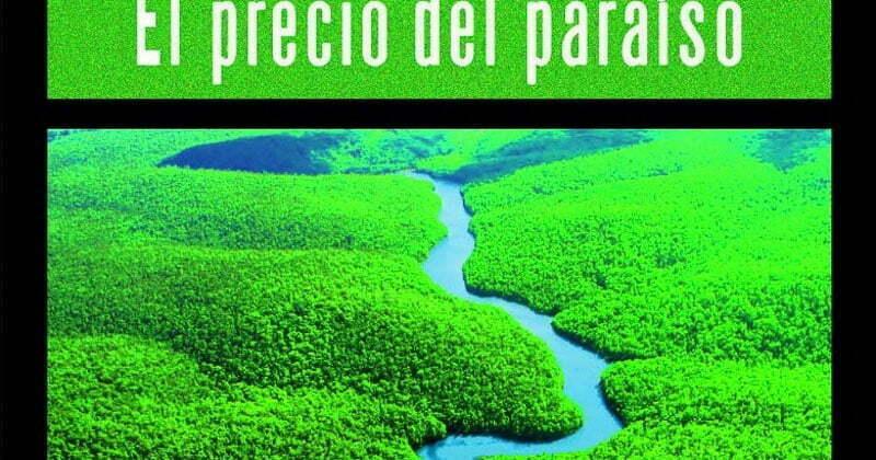 Libros para el verano: portada de El precio del paraíso con foto de la selva amazónica con el río atravesándola