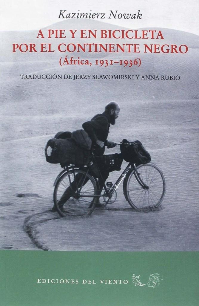 portada A pie y en bicileta por el continente negro de Nowak libros para viajar