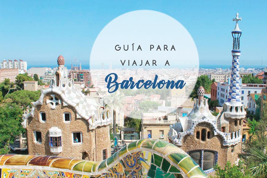 Guía para viajar a Barcelona