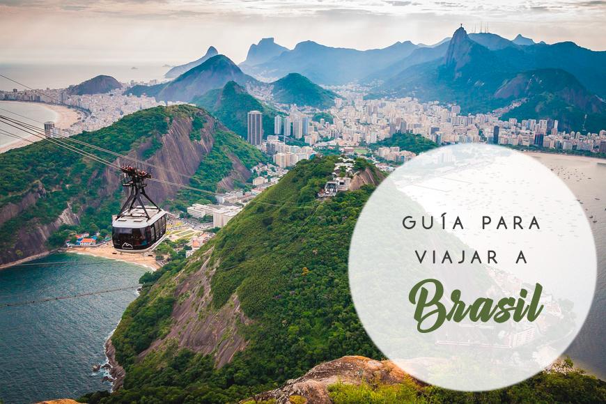 Guía para viajar a Brasil