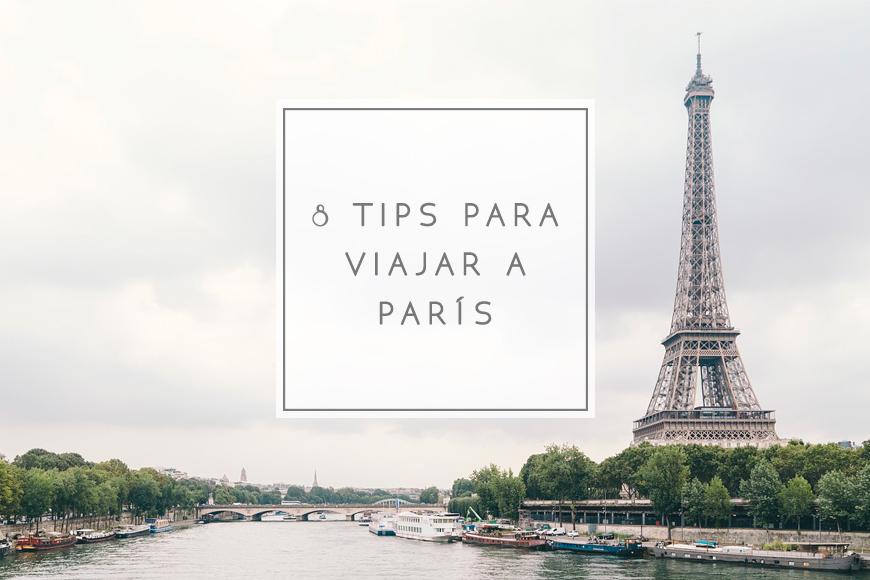 8 tips para viajar a París. Relatos parisinos. parte #3