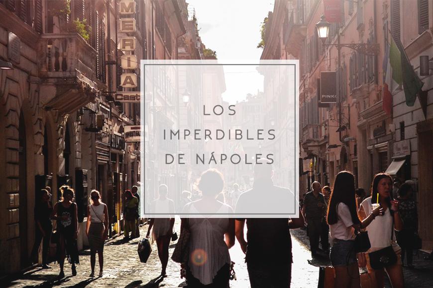 Los imperdibles de Nápoles