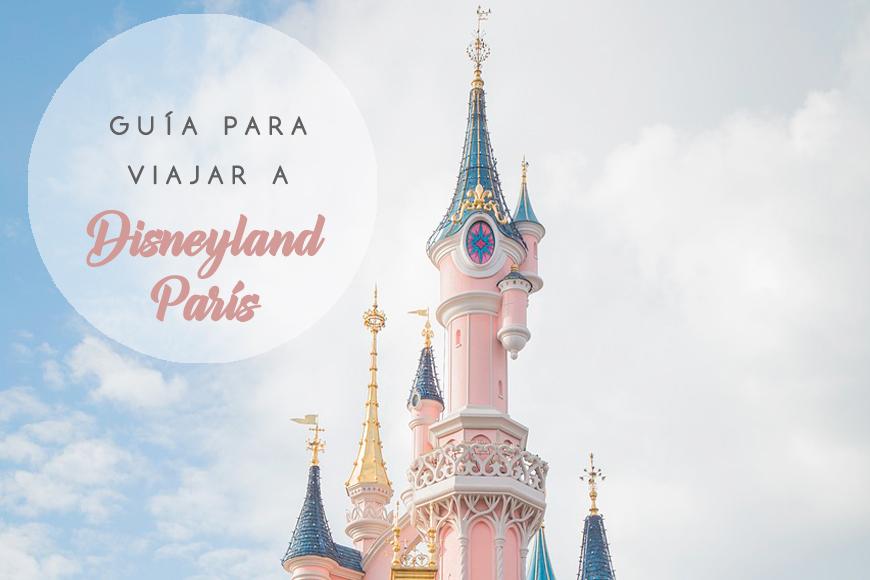Guía para visitar Disneyland París