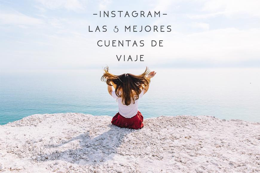 Instagram: Las 5 mejores cuentas de viajes