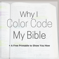 Why I Color Code Your Bible + A Free Printout to Show You How