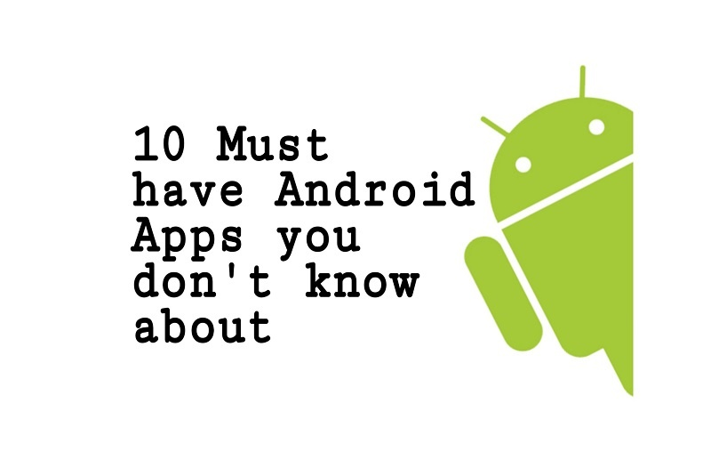 10 must have Android apps in 2019