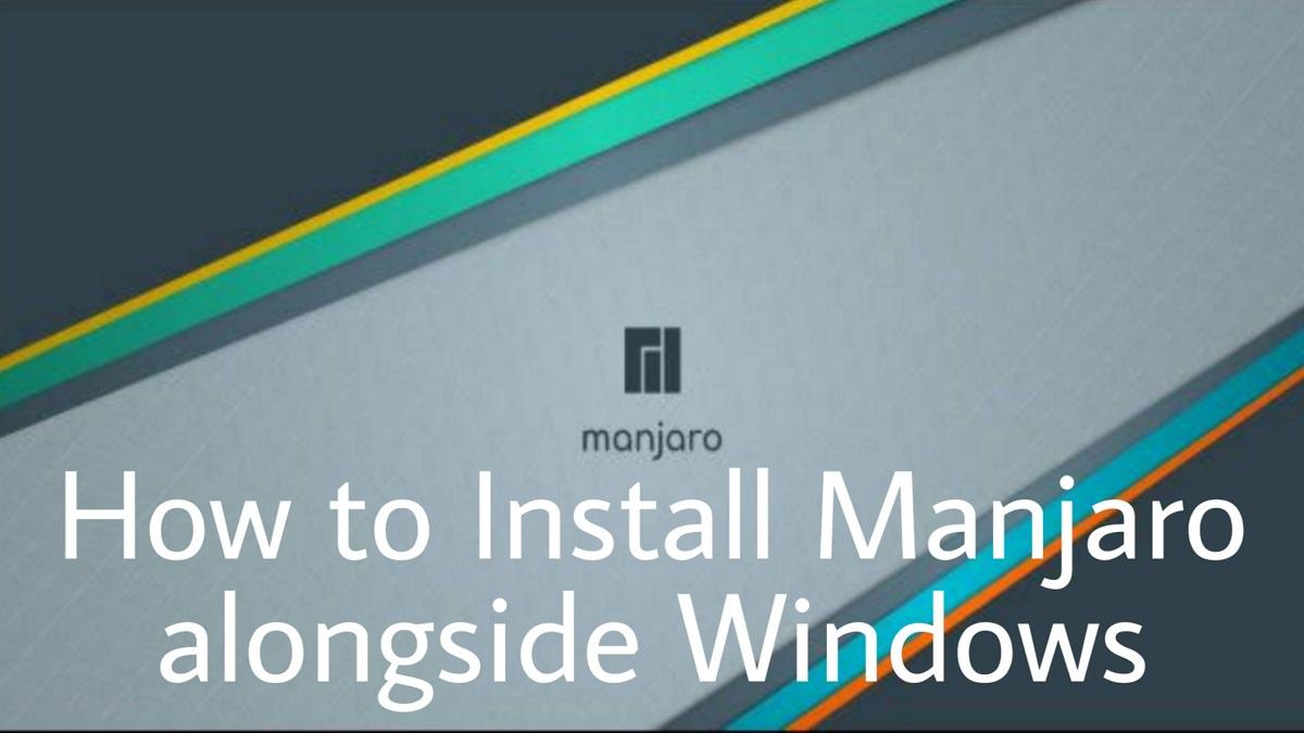 how to install Manjaro Linux alongside windows