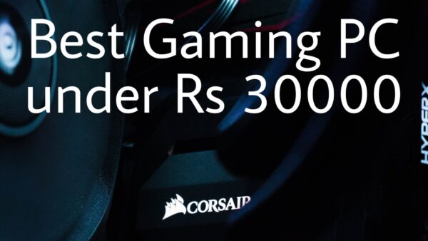 Gaming PC under ₹ 35000