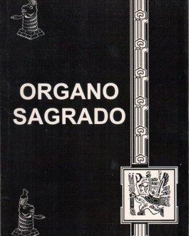 """""""ORGANO SAGRADO"""""""