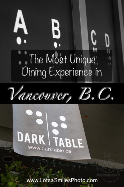The Most Unique Dining Experience in Vancouver, B.C. - pin | LotsaSmiles Photography