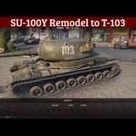 SU-100Y Remodel to T-103