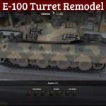 E=100 Turret Remodel