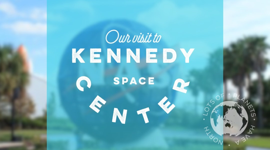 Kennedy Space Center Feature