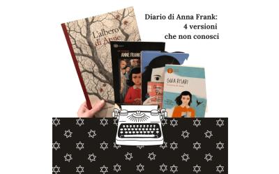 Diario di Anna Frank: 4 versioni che non conoscevi