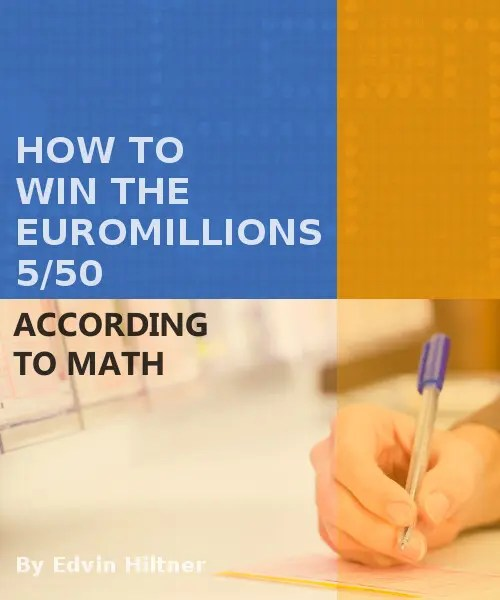 how to win the Euromillions 5/50 according to Math