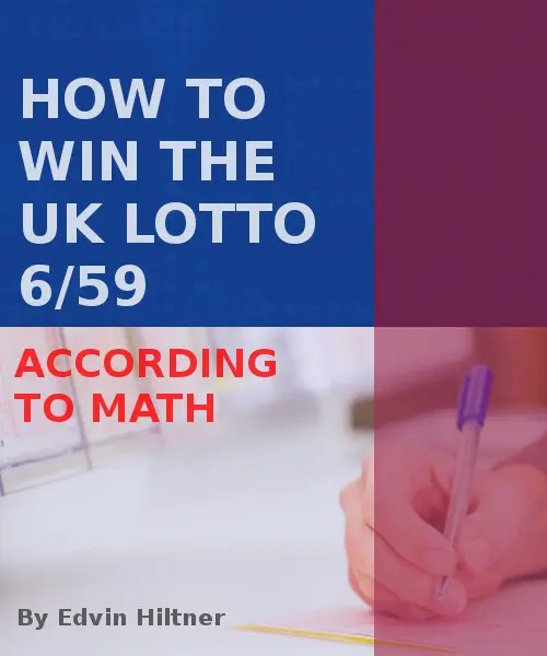 how to win the UK Lotto 6/59 according to mathematics