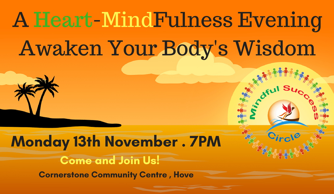 A HEART-MINDfulness Evening: Awaken Your Body's Wisdom