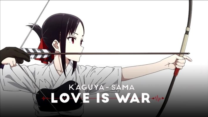 Kaguya - Sama Love is War