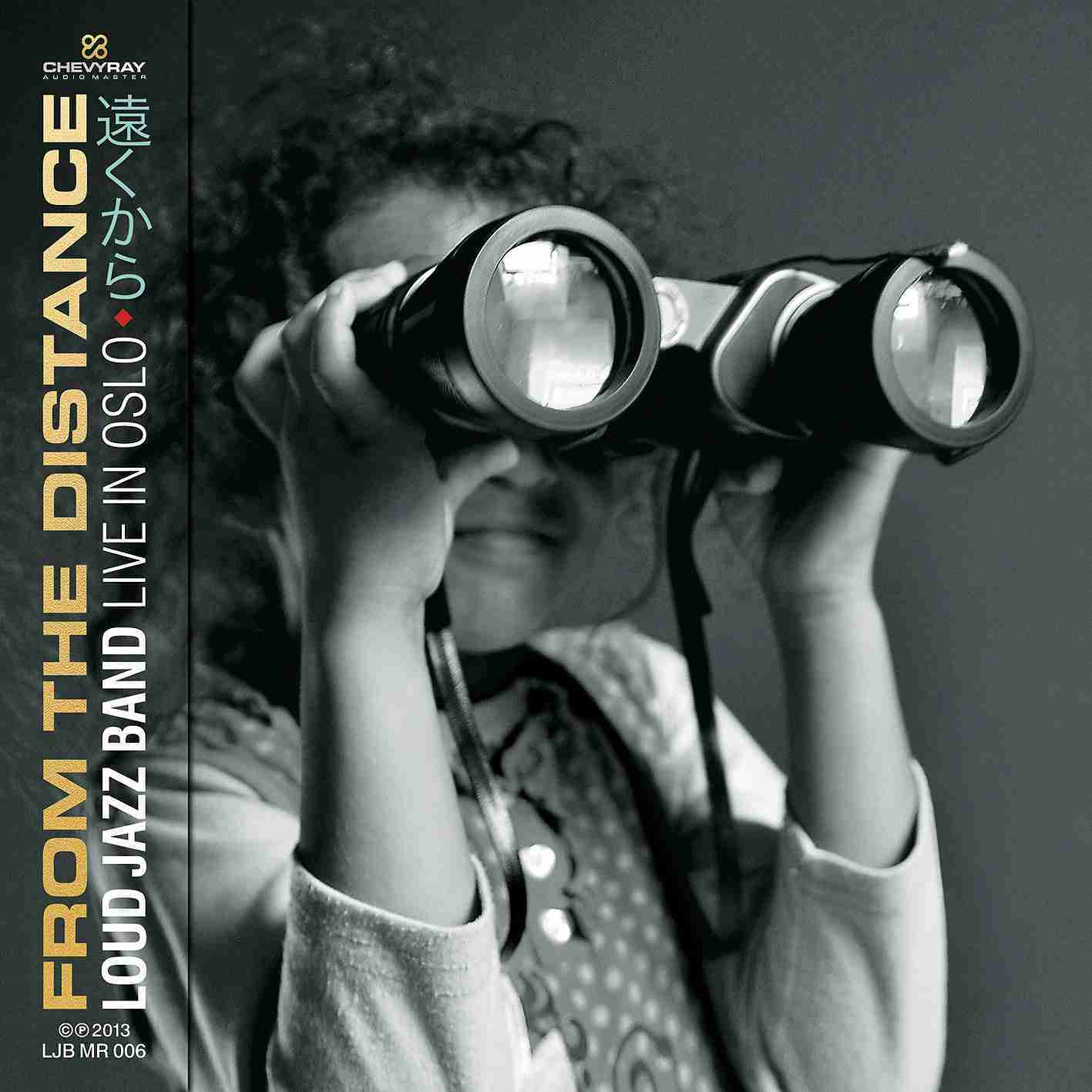 From the Distance - Loud Jazz Band