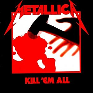 Metallica, 'Kill 'Em All'