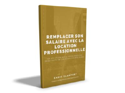 E-book-3d-Remplacer son salaire avec la location professionnelle
