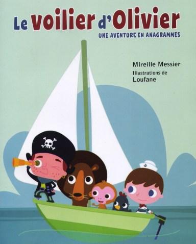 Le voilier d'Olivier, éd.Scholastic