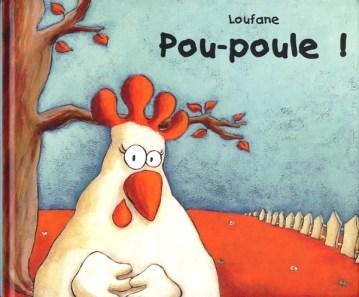 Poupoule, éd. Kaléidoscope Illustrations et texte de Loufane