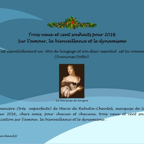 TROIS VOEUX ET CENT SOUHAITS INSOLITES POUR 2016 (1)