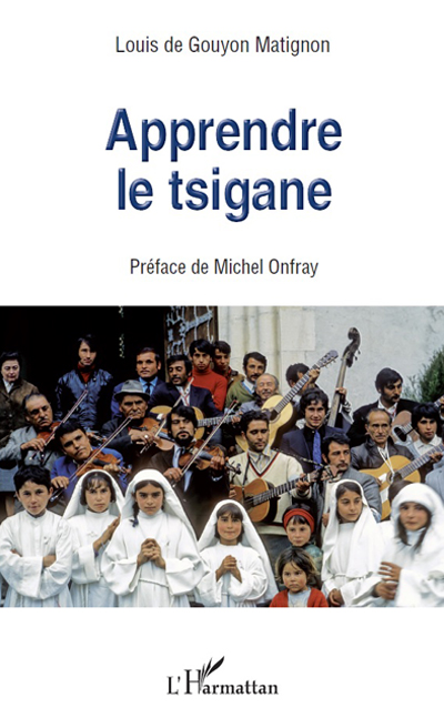 Apprendre le tsigane - Louis de Gouyon Matignon