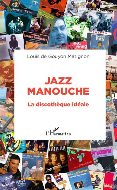 Jazz manouche - Louis de Gouyon Matignon