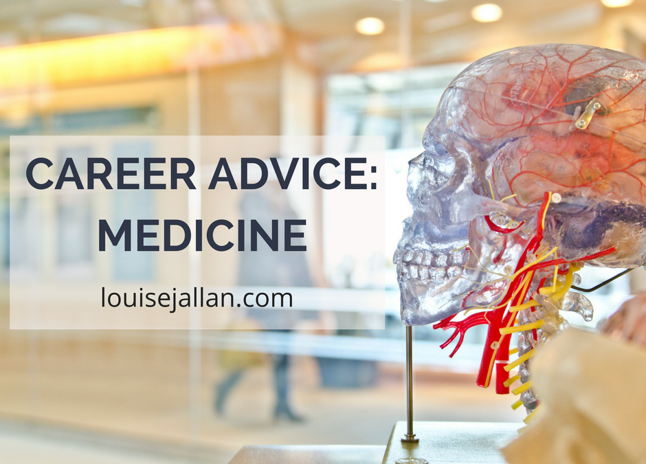 Career Advice: Medicine