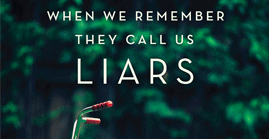 When We Remember They Call Us Liars, by Suzanne Covich