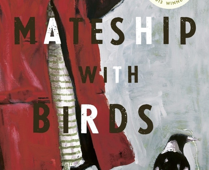 Mateship With Birds, by Carrie Tiffany