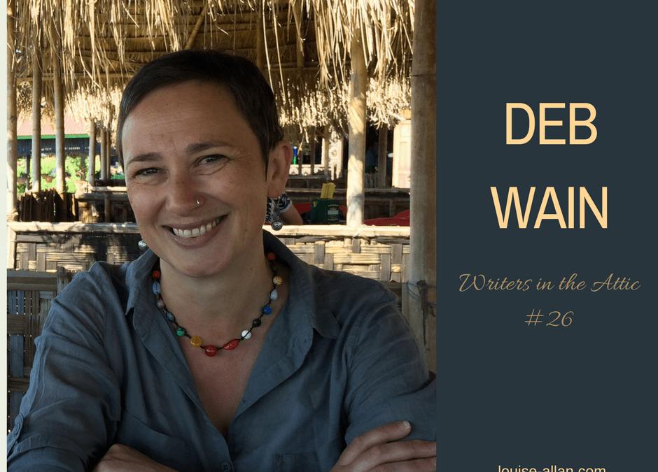 Deb Wain: A Circuitous Pathway to Writing